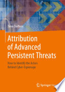 Attribution of Advanced Persistent Threats Book