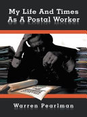 My Life And Times As A Postal Worker [Pdf/ePub] eBook