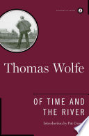 Of Time and the River  : A Legend of Man's Hunger in His Youth