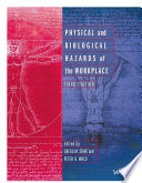 Physical And Biological Hazards Of The Workplace Book PDF