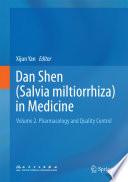 Dan Shen  Salvia miltiorrhiza  in Medicine