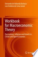 Workbook for Macroeconomic Theory