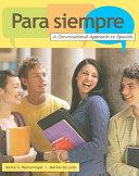 Para siempre: A Conversational Approach to Spanish