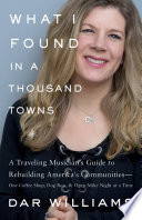 What I Found in a Thousand Towns