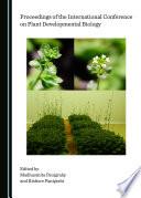 Proceedings of the International Conference on Plant Developmental Biology