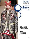 Fashion gallery. Milan. Ediz. inglese e italiana