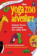 The Yoga Zoo Adventure