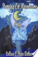 Dancing on Moonbeams