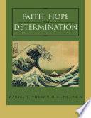 Faith Hope And Determination