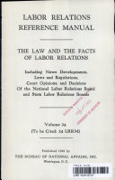 Labor Relations Reference Manual   The Law and the Facts of Labor Relations vol  24