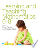 Learning and Teaching Mathematics 0 8