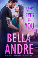 I Only Have Eyes for You: The Sullivans, Book 4 Book