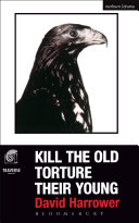 Kill The Old  Torture Their Young
