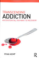 Transcending addiction: an existential pathway to recovery