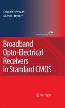 Broadband Opto-Electrical Receivers in Standard CMOS