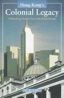 Hong Kong s Colonial Legacy