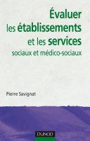 Pdf Évaluer les établissements et les services sociaux et médico-sociaux Telecharger