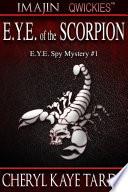 E Y E  of the Scorpion