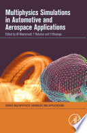Multiphysics Simulations in Automotive and Aerospace Applications