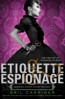 Etiquette & Espionage Gail Carriger Cover