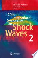 29th International Symposium on Shock Waves 2
