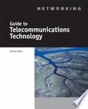 Guide to Telecommunications Technology