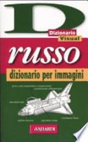 Russo. Dizionario per immagini
