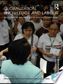 Globalization  Knowledge and Labour