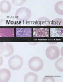 Atlas Of Mouse Hematopathology