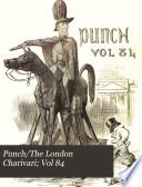 Punch The London Charivari  Vol 84 Book