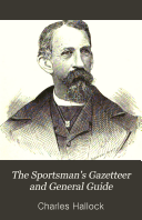 The Sportsman s Gazetteer and General Guide