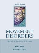 Movement Disorders  Neurologic Principles   Practice  Second Edition