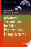 Advanced Technologies for Solar Photovoltaics Energy Systems Book