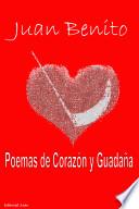 Poemas de Corazón y Guadaña  : Poemario de Juan Benito Rodríguez Manzanares