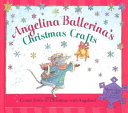 Angelina Ballerina's Christmas Crafts
