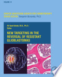 New Targeting in The Reversal of Resistant Glioblastomas Book