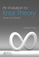 An Invitation to Knot Theory ebook