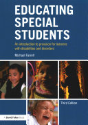 Educating special students : an introduction to provision for learners with disabilities and disorders