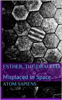 Esther  the Drafted
