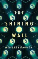 The Shining Wall Pdf/ePub eBook