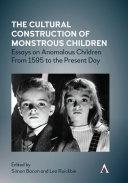 The Cultural Construction of Monstrous Children