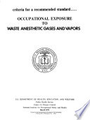 Occupational Exposure to Waste Anesthetic Gases and Vapors