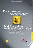 Praxiswissen Softwaretest - Test Analyst und Technical Test Analyst