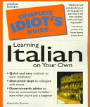 The Complete Idiot s Guide to Learning Italian on Your Own