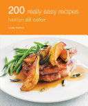 Hamlyn All Colour Cookery: 200 Really Easy Recipes
