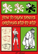 HOW TO DRAW FAMOUS CARTOONS STEP-BY-STEP Pdf/ePub eBook