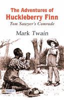The Adventures of Huckleberry Finn Tom Sawyer's Comrade