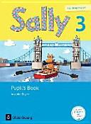Sally 3. Jahrgangsstufe. Pupil's Book Bayern