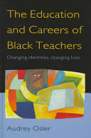 The Education and Careers of Black Teachers
