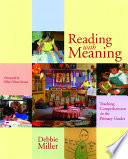 """""""Reading with Meaning: Teaching Comprehension in the Primary Grades"""" by Debbie Miller, ELLIN OLIVER. KEENE"""
